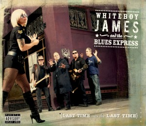Whiteboy James and the Blue Express - Last Time Was The Last Time